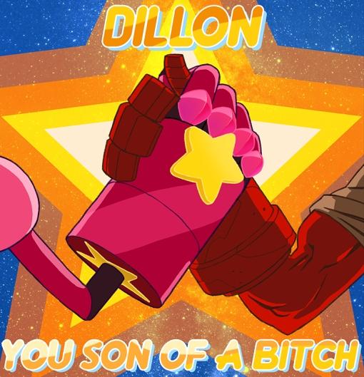 Dillon you son of a bitch